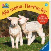 Ravensburger Alle meine Tierkinder: Zum Streicheln & Fühlen